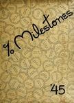 Milestones 1945 by Ward-Belmont College (Nashville, Tenn.)